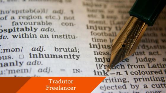 Precisa de um Tradutor Freelancer? Veja já aqui!