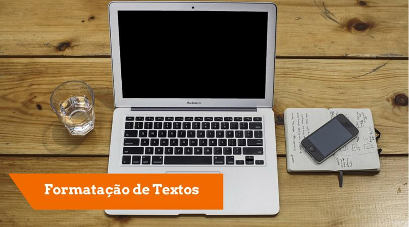 Formatação de Textos
